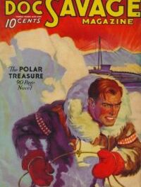 The 10 Doc Savage Novels That Were Quick or Slow to Be Published